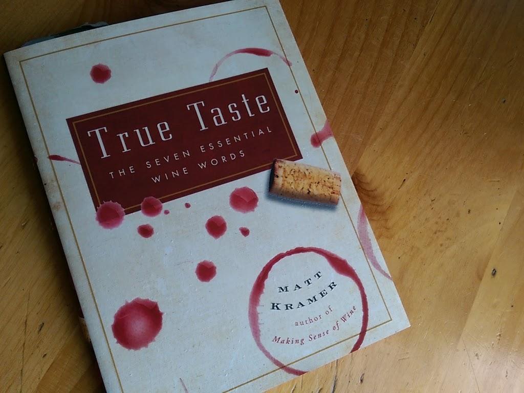 True Taste by Matt Kramer